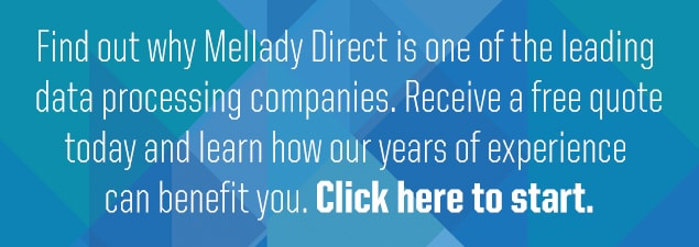 Mellady Direct is one of the leading data processing companies.