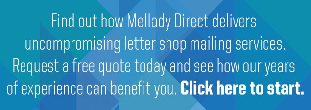 Mellady Direct provides uncompromising letter shop mailing services.